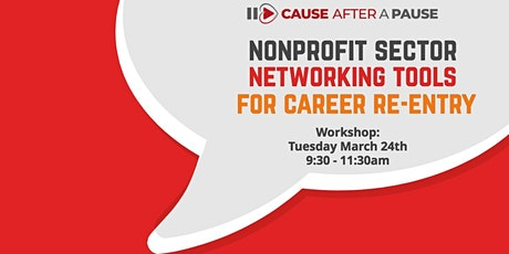 Nonprofit Sector Networking Tools for Career (Re)Entry tickets