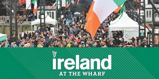 Ireland at The Wharf - VIP Experience