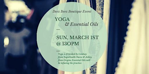 Deez Beez Boutique Event: Yoga & Essential Oils