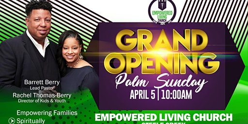 Grand Opening - New Church in Charlotte - Empowered Living Church (The ELC)