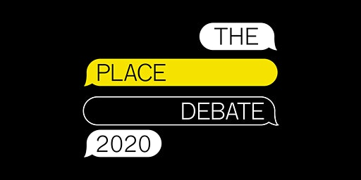Right Angle Studio presents the Place Debate 2020