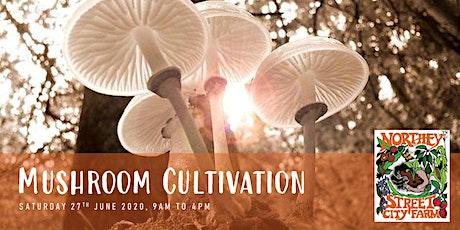 Mushroom Cultivation tickets