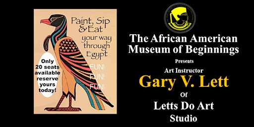 Come Paint, Sip & Eat your way thru Egypt at the Museum