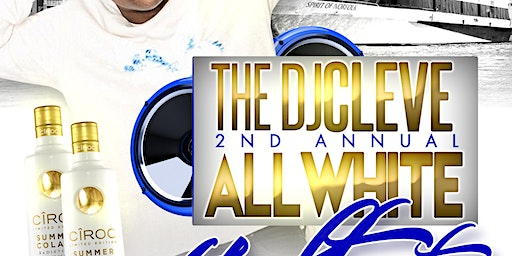 Dj Cleve 2nd Annual All White Yacht Party