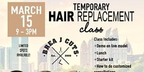 TEMPORARY HAIR REPLACEMENT SERVICE CLASS tickets