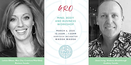 GRO your mind, body and business tickets