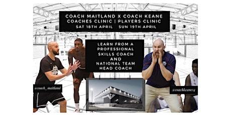 Coach Maitland x Coach Keane Development Clinics tickets