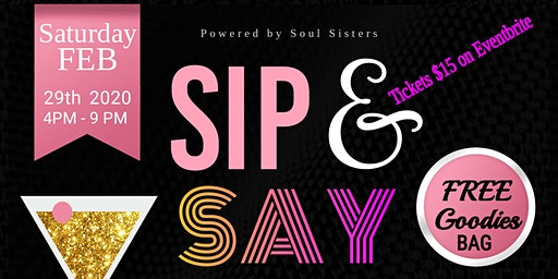 Copy of Sip n Say Powered by Soul Sisters
