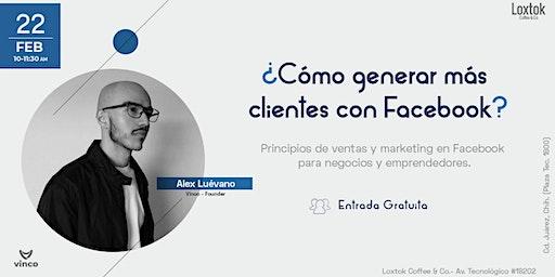 ¿Cómo generar más clientes con Facebook?