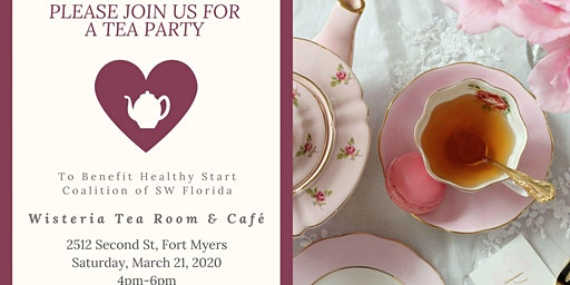 Tea Party Fundraiser to benefit Healthy Start Coalition of SWFL