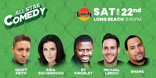BT Kinglsey, Kira Soltanovich, and more - All-Star Comedy