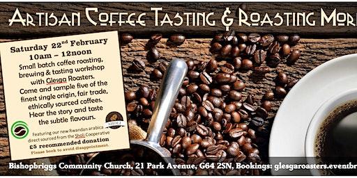 Artisan Coffee Roasting & Tasting Morning
