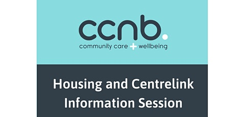 CCNB Information Session on Housing and Centrelink tickets