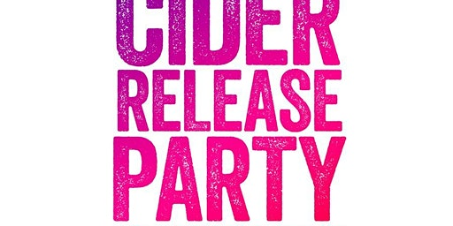 2019 Harvest Cider Release Party