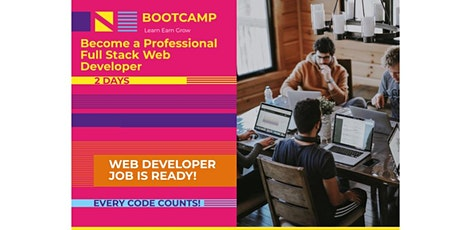 2 Days Bootcamp - Become a Professional Full Stack Web Developer tickets