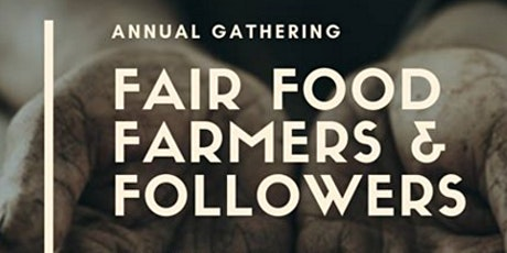 Fair Food Farmers and Followers tickets