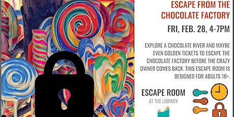 Escape from the Chocolate Factory tickets