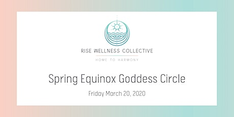 Welcome Spring: Spring Equinox Goddess Circle tickets