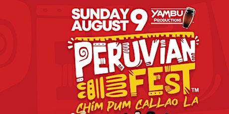 `Peruvian Festival Chim Pum Callao LA 2020 tickets