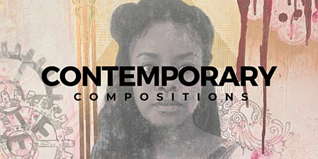 """Contemporary Compositions"" Women's Exhibition tickets"