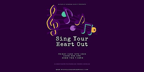 Michelle Newman Music Presents - SING YOUR HEART OUT (Show Two) tickets