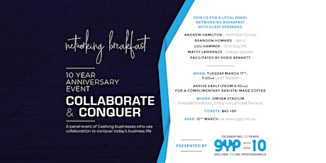 Collaborate & Conquer - Networking Breakfast with Local Panel tickets