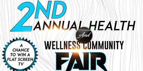 NLBDC Present's the 2nd Annual Health & Wellness Community Fair tickets