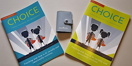 CHOICE - Train in NZ's newest Social & Emotional Resilience Program tickets