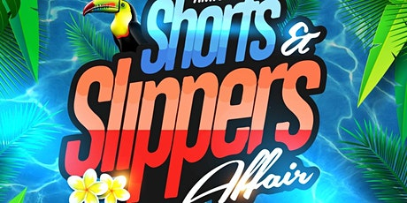 Shorts and Slippers Affair  Pt8  tickets