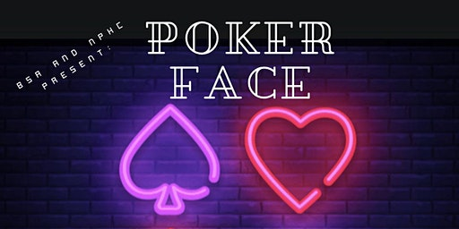 The BSA and NPHC Presents: Poker Face