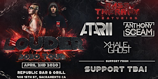 Bass Therapy Louder Tour w/ Atarii, Anthony Sceam, Xhale Ghost & More!