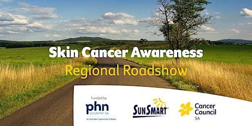 Skin Cancer Awareness Regional Roadshow - Crystal Brook