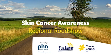 Skin Cancer Awareness Regional Roadshow - Quorn tickets