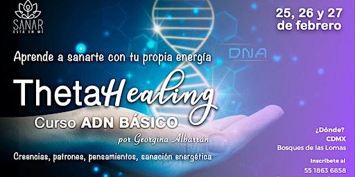 Curso ThetaHealing | ADN Básico - Febrero CDMX
