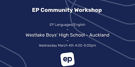 EP Community Workshop - Westlake Boys', Auckland tickets