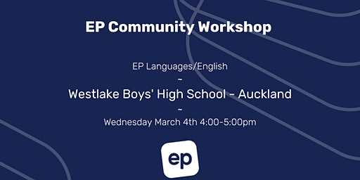 EP Community Workshop - Westlake Boys', Auckland