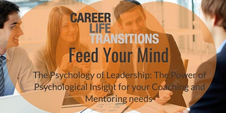 'Feed Your Mind' The Psychology of Leadership tickets