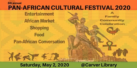 PAN-AFRICAN CULTURAL FESTIVAL 2020 tickets