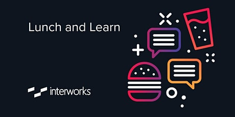 InterWorks Lunch & Learn - Perth tickets