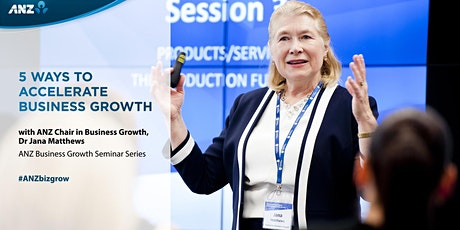 ANZ Business Growth Seminar Perth 2020 - 5 Ways to Accelerate Business Growth  tickets