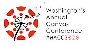 WACC 2020 (Washington Annual Canvas Conference)