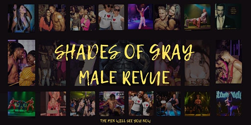 Shades Of Grey Male Revue  Columbus