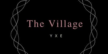 The Village YXE tickets