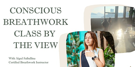 Conscious Breathwork Class by the view tickets