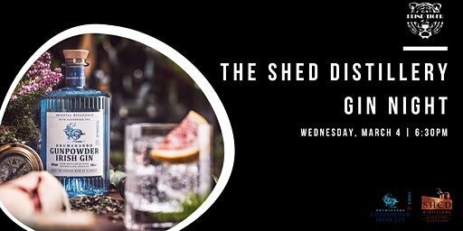 The Shed Distillery Gin Night