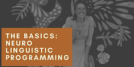 The Basics: Neuro Linguistic Programming tickets