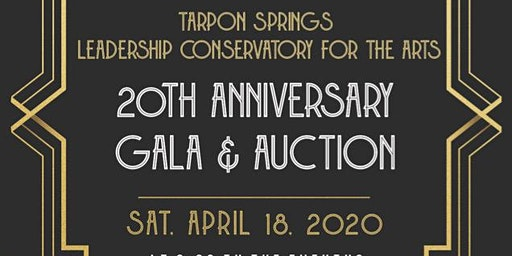 Tarpon Springs Leadership Conservatory for the Arts Annual Gala and Auction