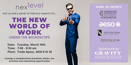 The New World of Work Under The Microscope tickets