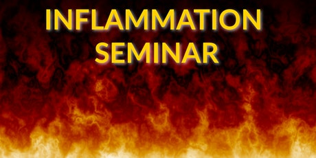 A Holistic Approach to Inflammation: Free Seminar tickets