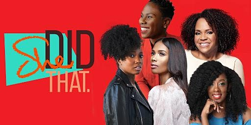 Watch Party - She Did That! Documentary celebrating Black Women
